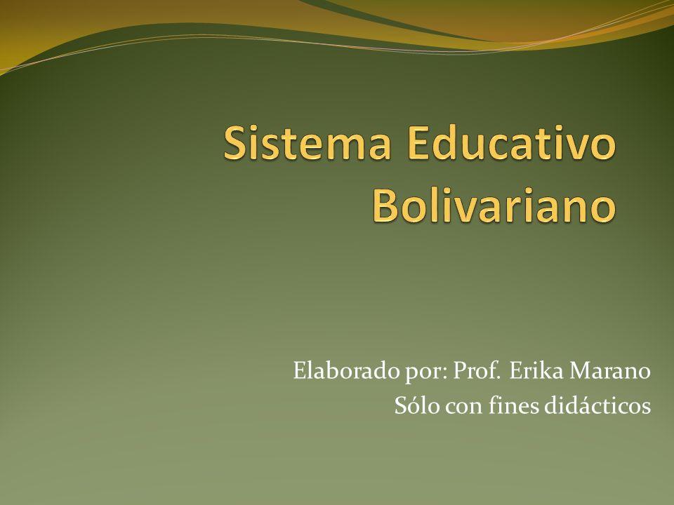 Educación Bolivariana Proceso político y socializado que se genera de las relaciones entre escuela, familia y comunidad; la interculturalidad, la práctica del trabajo liberador y el contexto histórico social