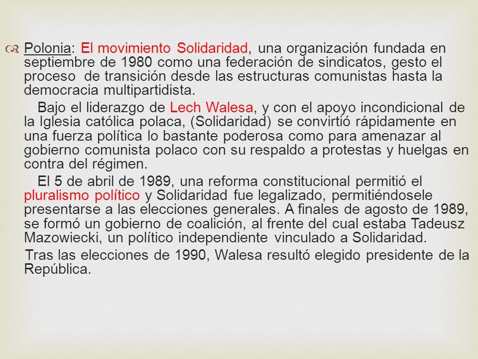 REPERCUSIONES DE LA PERESTROIKA EN EUROPA DEL ESTE: Polonia: El movimiento Solidaridad, una organización fundada en septiembre de 1980 como una federa