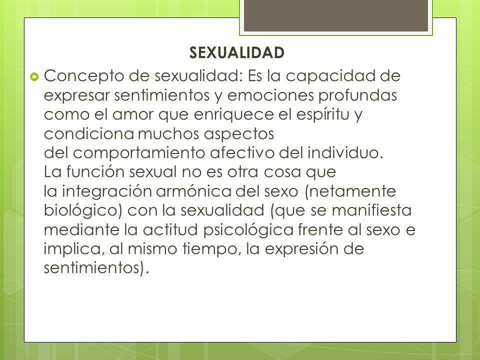 SEXO Concepto de sexo: A nivel puramente biológico, el sexo es un mecanismo mediante el cual los humanos, al igual que cualquier otra especie animal y
