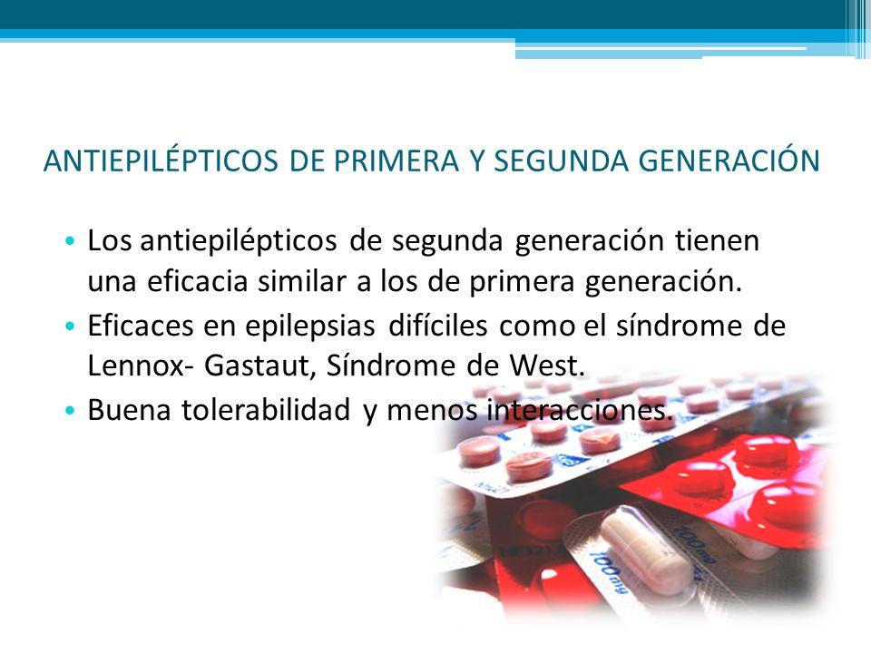 ANTIEPILÉPTICOS DE PRIMERA Y SEGUNDA GENERACIÓN Los antiepilépticos de segunda generación tienen una eficacia similar a los de primera generación. Efi