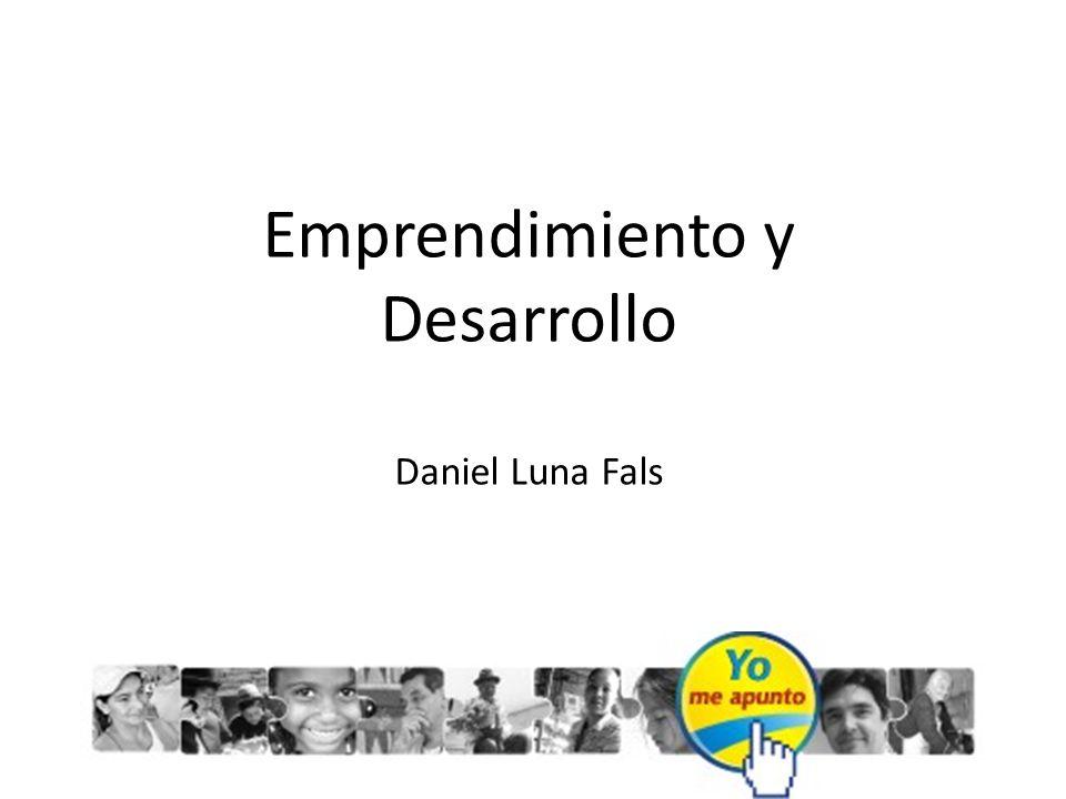 Emprendimiento y Desarrollo Daniel Luna Fals