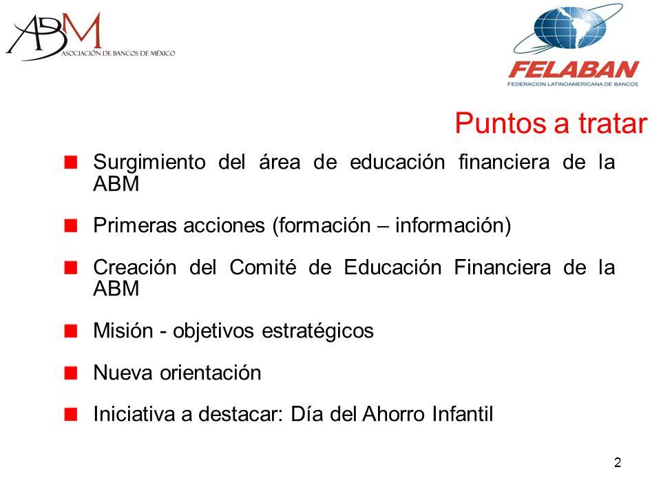 3 En los últimos años, las autoridades financieras y las instituciones de crédito en México hicieron importantes esfuerzos para promover la transparencia en la información.