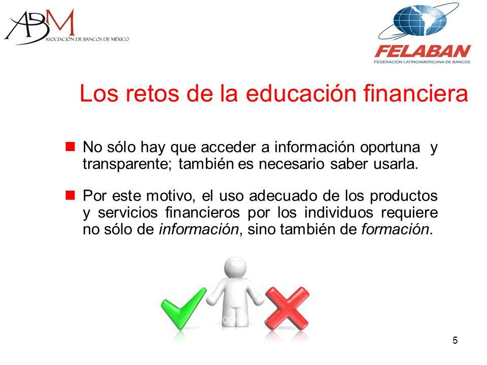 5 No sólo hay que acceder a información oportuna y transparente; también es necesario saber usarla.