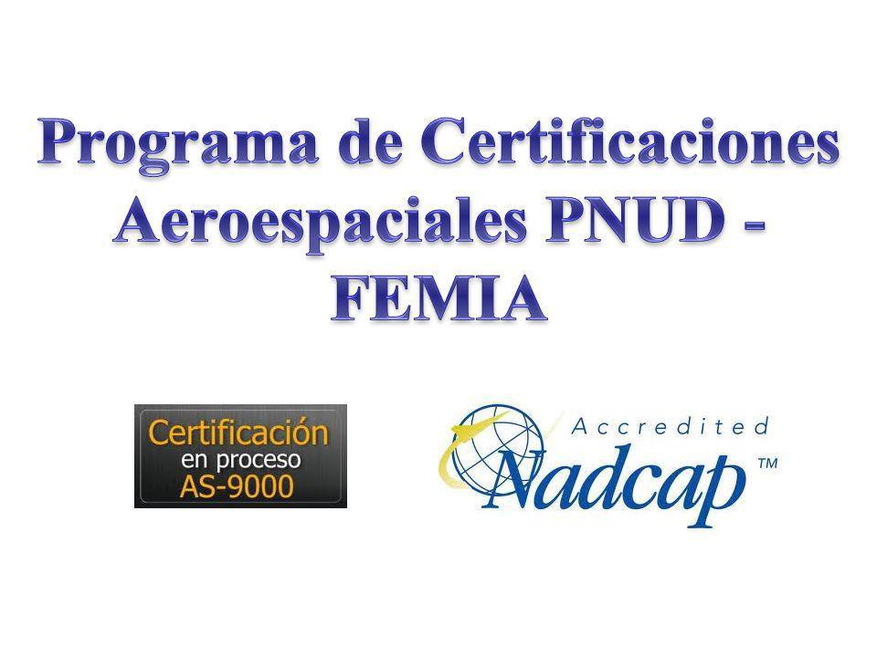 Contar con una certificación SAE-AS9100 o NADCAP es condición para poder vender en el sector aeroespacial.