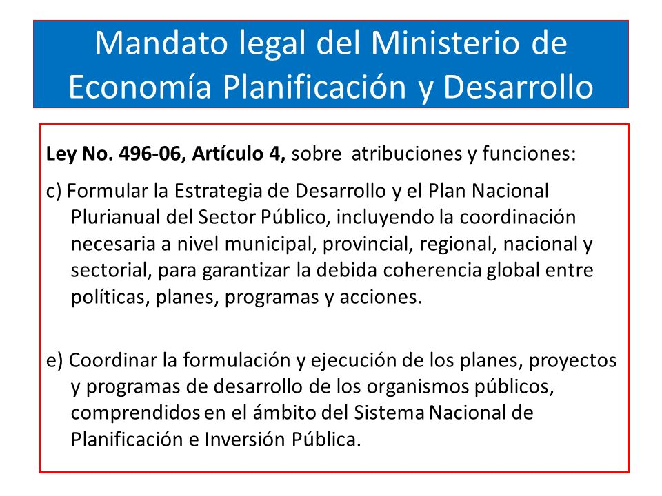 Mandato legal del Ministerio de Economía Planificación y Desarrollo Ley No.