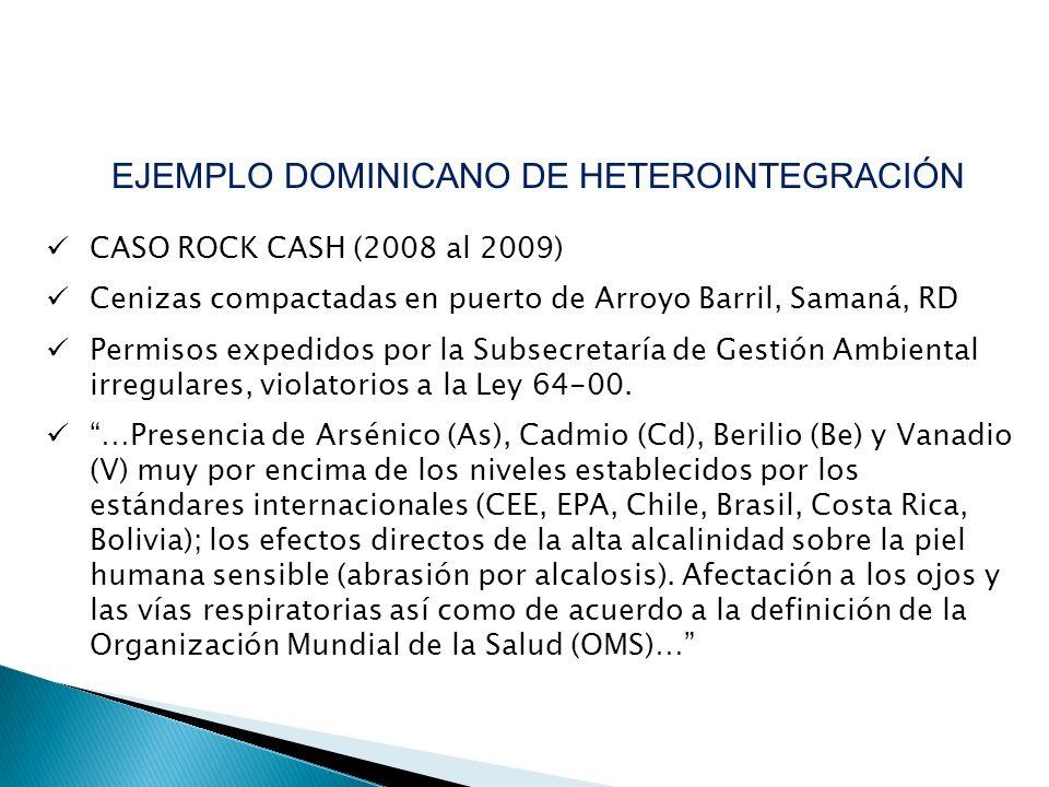 CASO ROCK CASH (2008 al 2009) Cenizas compactadas en puerto de Arroyo Barril, Samaná, RD Permisos expedidos por la Subsecretaría de Gestión Ambiental