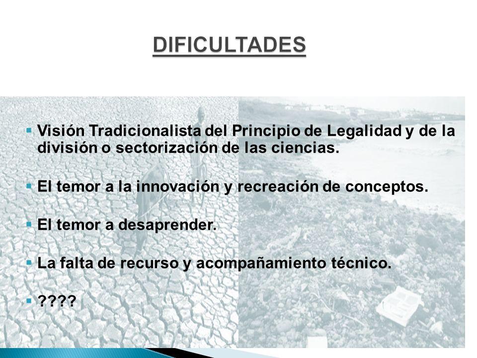 Visión Tradicionalista del Principio de Legalidad y de la división o sectorización de las ciencias. El temor a la innovación y recreación de conceptos