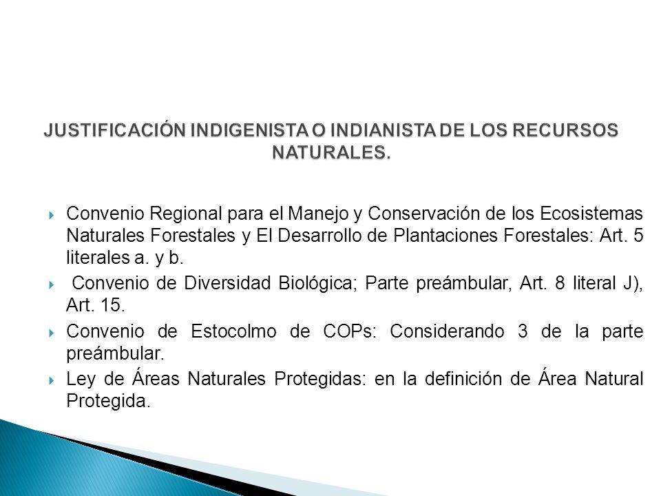 Convenio Regional para el Manejo y Conservación de los Ecosistemas Naturales Forestales y El Desarrollo de Plantaciones Forestales: Art. 5 literales a
