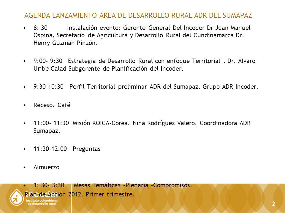 13 SUBGERENCIA DE PLANIFICACIÓN E INFORMACIÓN Dirección Técnica de Información y Tecnología / SIG