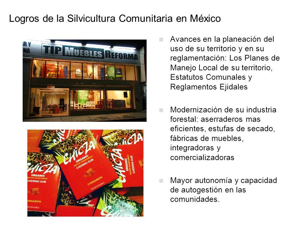Logros de la Silvicultura Comunitaria en México Avances en la planeación del uso de su territorio y en su reglamentación: Los Planes de Manejo Local d