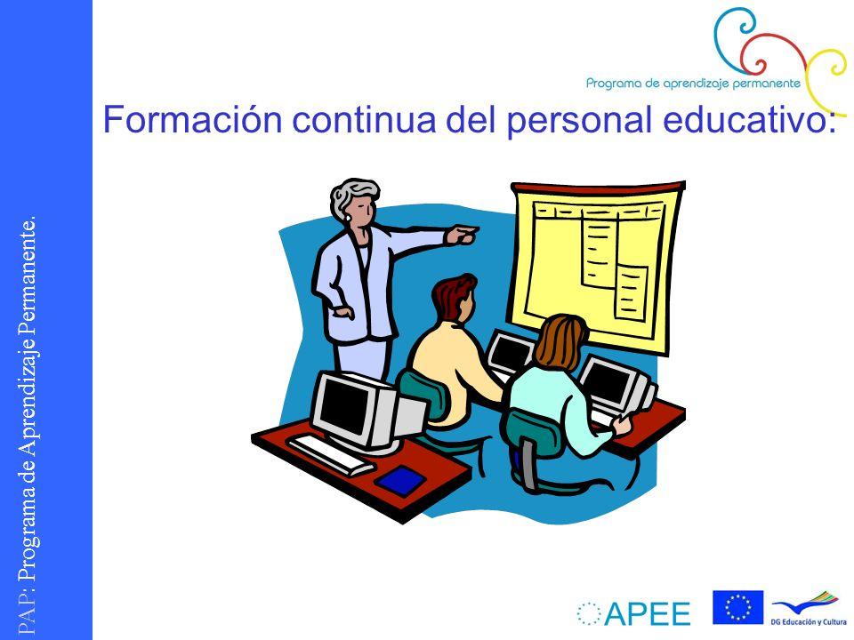 PAP : Programa de Aprendizaje Permanente. Formación continua del personal educativo: