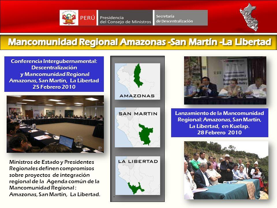 Secretaría. Lanzamiento de la Mancomunidad Regional: Amazonas, San Martín, La Libertad, en Kuelap. 28 Febrero 2010 Ministros de Estado y Presidentes R