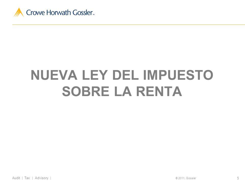 46 Audit   Tax   Advisory   © 2011, Gossler Obligaciones de las P.M.