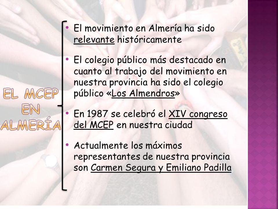 El movimiento en Almería ha sido relevante históricamente El colegio público más destacado en cuanto al trabajo del movimiento en nuestra provincia ha