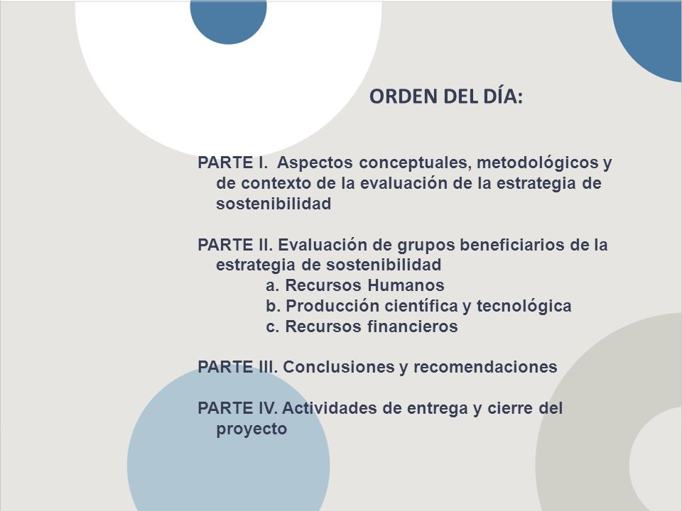 PARTE I Aspectos conceptuales, metodológicos y de contexto de la evaluación de la Estrategia de sostenibilidad de grupos de investigación de la Universidad de Antioquia