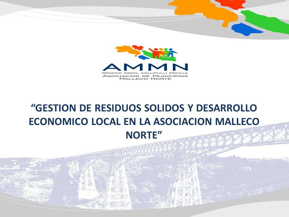 GESTION DE RESIDUOS SOLIDOS Y DESARROLLO ECONOMICO LOCAL EN LA ASOCIACION MALLECO NORTE