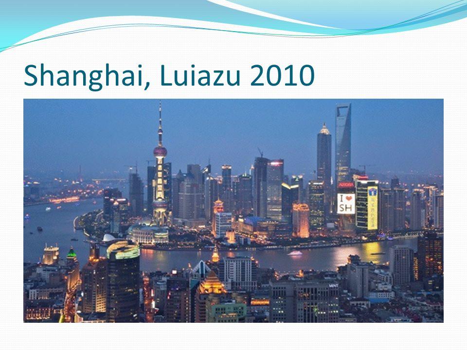Shanghai, Luiazu 2010