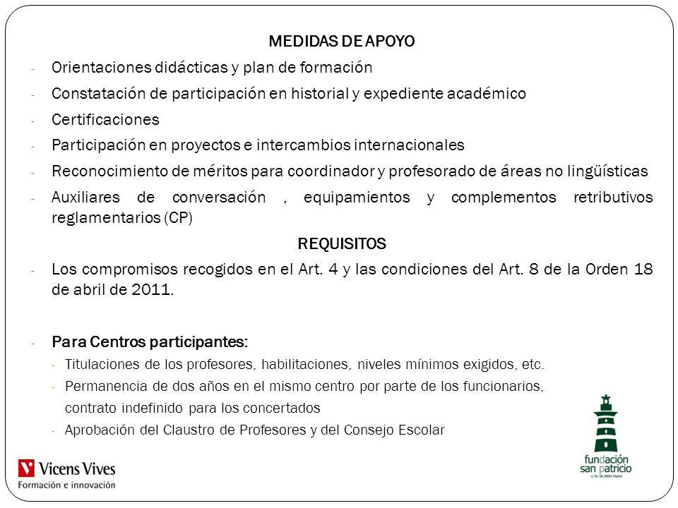 MEDIDAS DE APOYO - Orientaciones didácticas y plan de formación - Constatación de participación en historial y expediente académico - Certificaciones