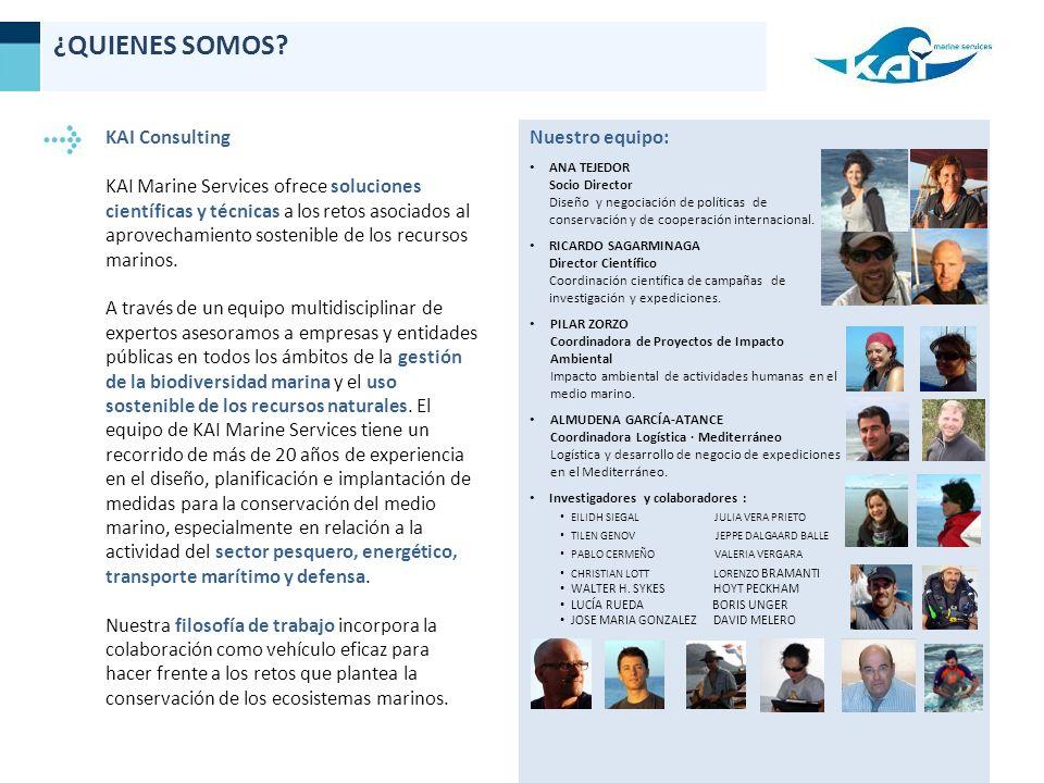 KAI Consulting KAI Marine Services ofrece soluciones científicas y técnicas a los retos asociados al aprovechamiento sostenible de los recursos marinos.