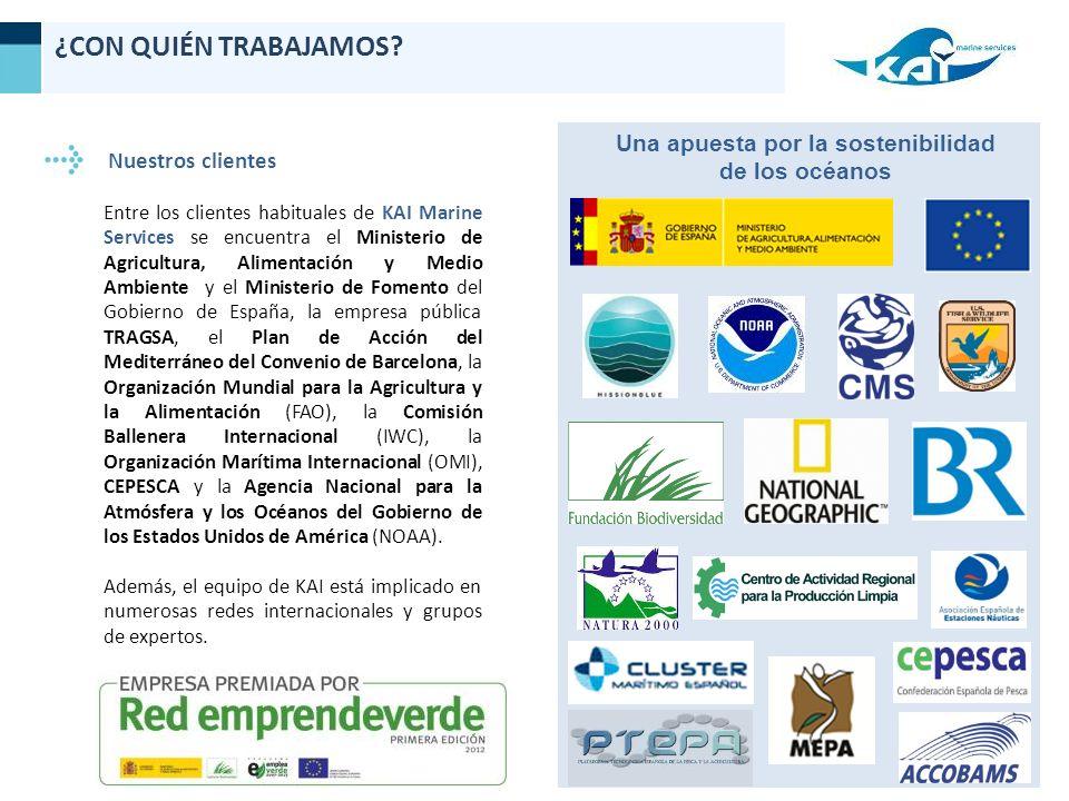 Nuestros clientes Entre los clientes habituales de KAI Marine Services se encuentra el Ministerio de Agricultura, Alimentación y Medio Ambiente y el Ministerio de Fomento del Gobierno de España, la empresa pública TRAGSA, el Plan de Acción del Mediterráneo del Convenio de Barcelona, la Organización Mundial para la Agricultura y la Alimentación (FAO), la Comisión Ballenera Internacional (IWC), la Organización Marítima Internacional (OMI), CEPESCA y la Agencia Nacional para la Atmósfera y los Océanos del Gobierno de los Estados Unidos de América (NOAA).