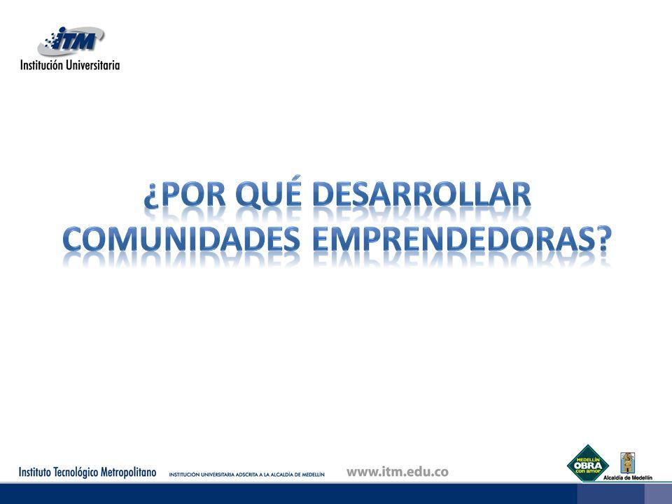 De acuerdo con el Global Entrepreneurship Monitor - GEM: El emprendimiento es un factor determinante para el desarrollo económico y social de los países.