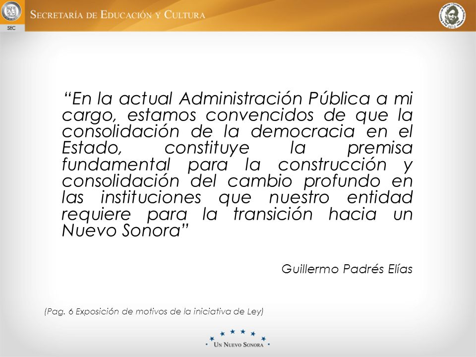 Presentación La publicación de la Ley de Participación Ciudadana, el 01 de julio de 2011, es un hecho de gran trascendencia para la vida democrática de nuestro Estado.