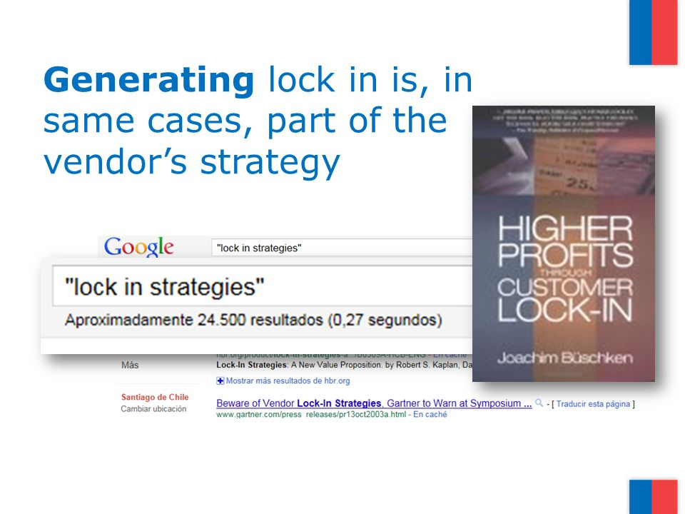 Generating lock in is, in same cases, part of the vendors strategy
