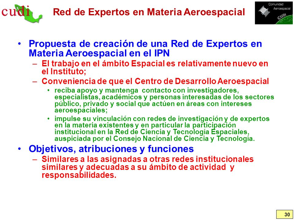 Red de Expertos en Materia Aeroespacial Propuesta de creación de una Red de Expertos en Materia Aeroespacial en el IPN –El trabajo en el ámbito Espaci