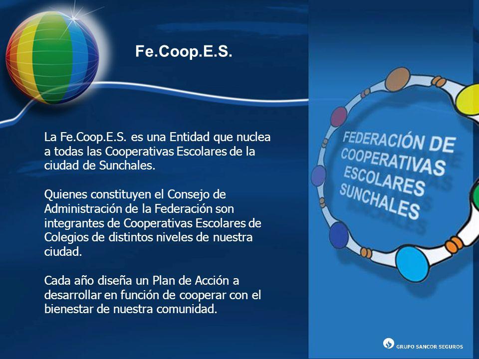 La Fe.Coop.E.S. es una Entidad que nuclea a todas las Cooperativas Escolares de la ciudad de Sunchales. Quienes constituyen el Consejo de Administraci