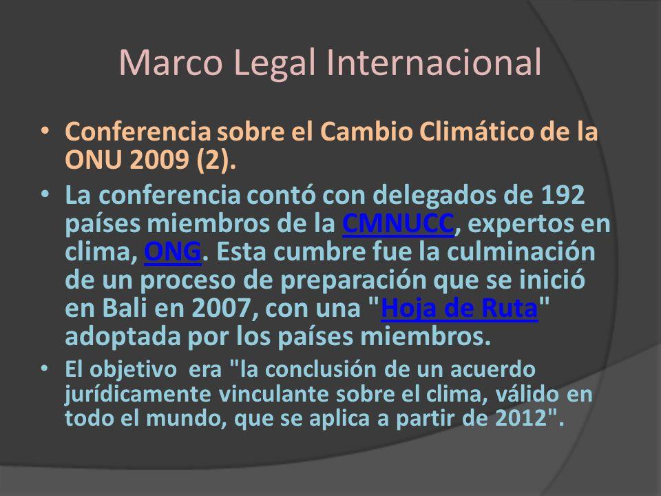 Marco Legal Internacional Conferencia sobre el Cambio Climático de la ONU 2009 (2). La conferencia contó con delegados de 192 países miembros de la CM