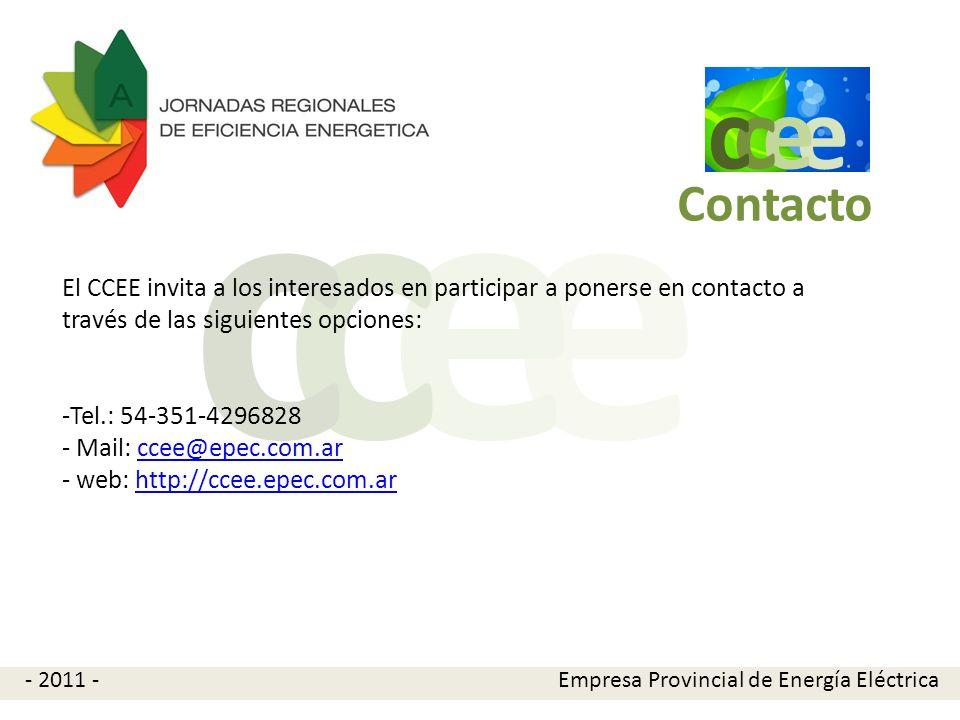 e e cc El CCEE invita a los interesados en participar a ponerse en contacto a través de las siguientes opciones: -Tel.: 54-351-4296828 - Mail: ccee@ep