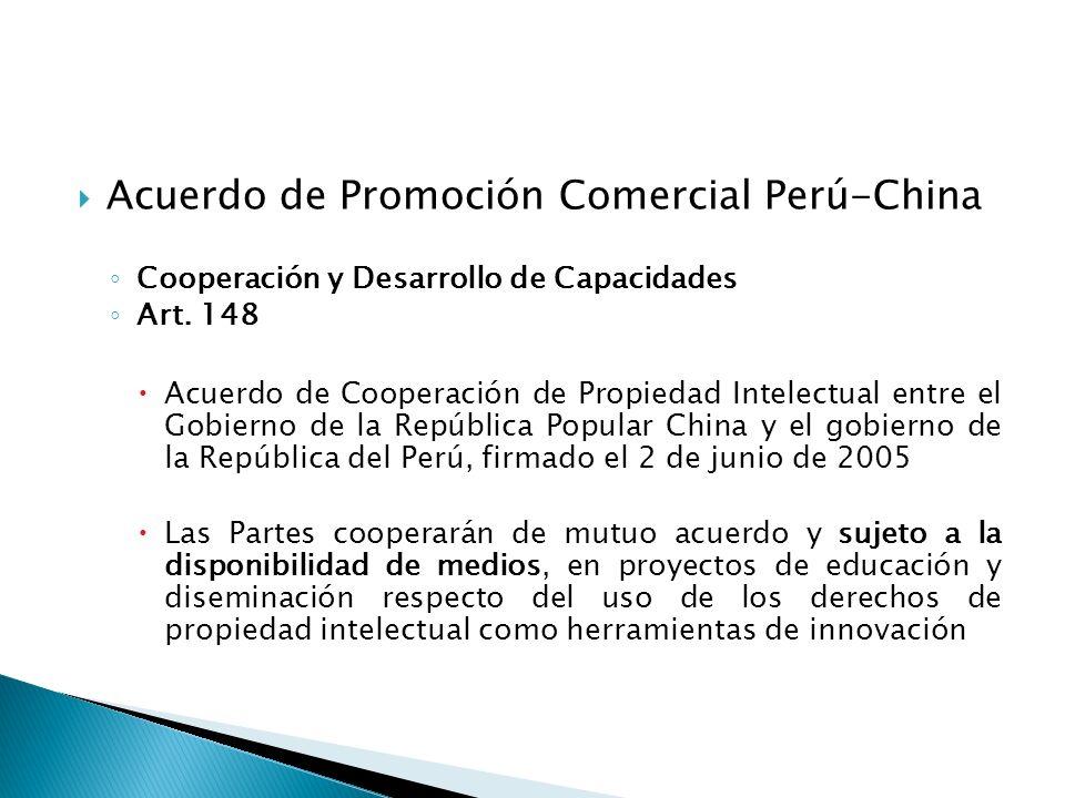 Acuerdo de Promoción Comercial Perú-China Cooperación y Desarrollo de Capacidades Art.