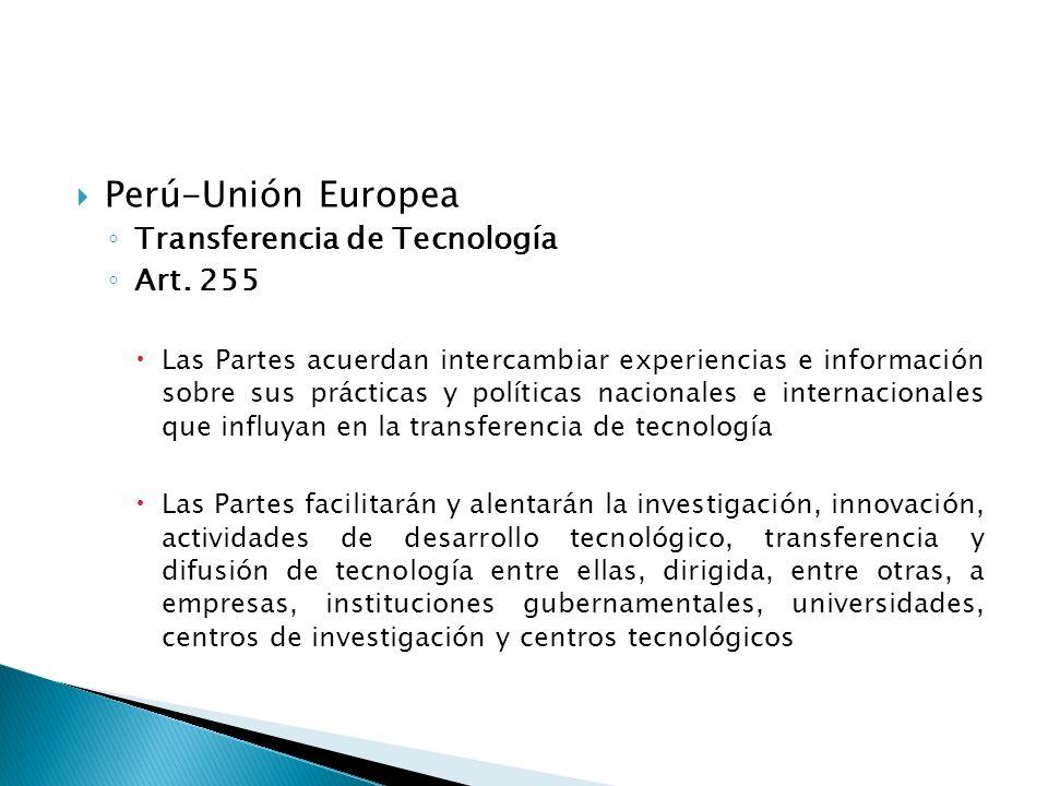 Perú-Unión Europea Transferencia de Tecnología Art.