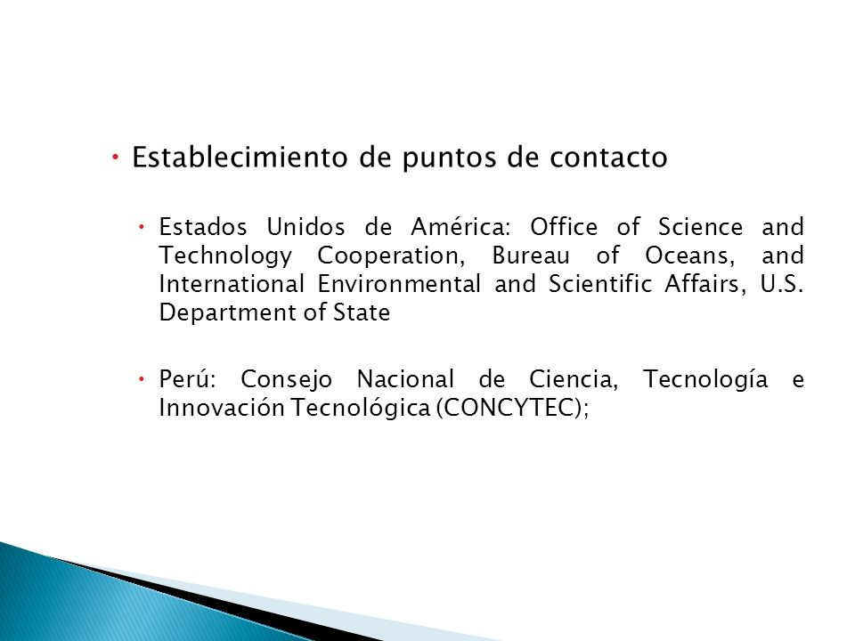 Establecimiento de puntos de contacto Estados Unidos de América: Office of Science and Technology Cooperation, Bureau of Oceans, and International Env