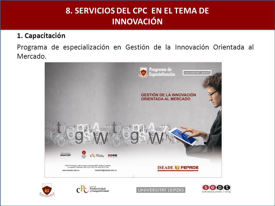 1. Capacitación Programa de especialización en Gestión de la Innovación Orientada al Mercado.