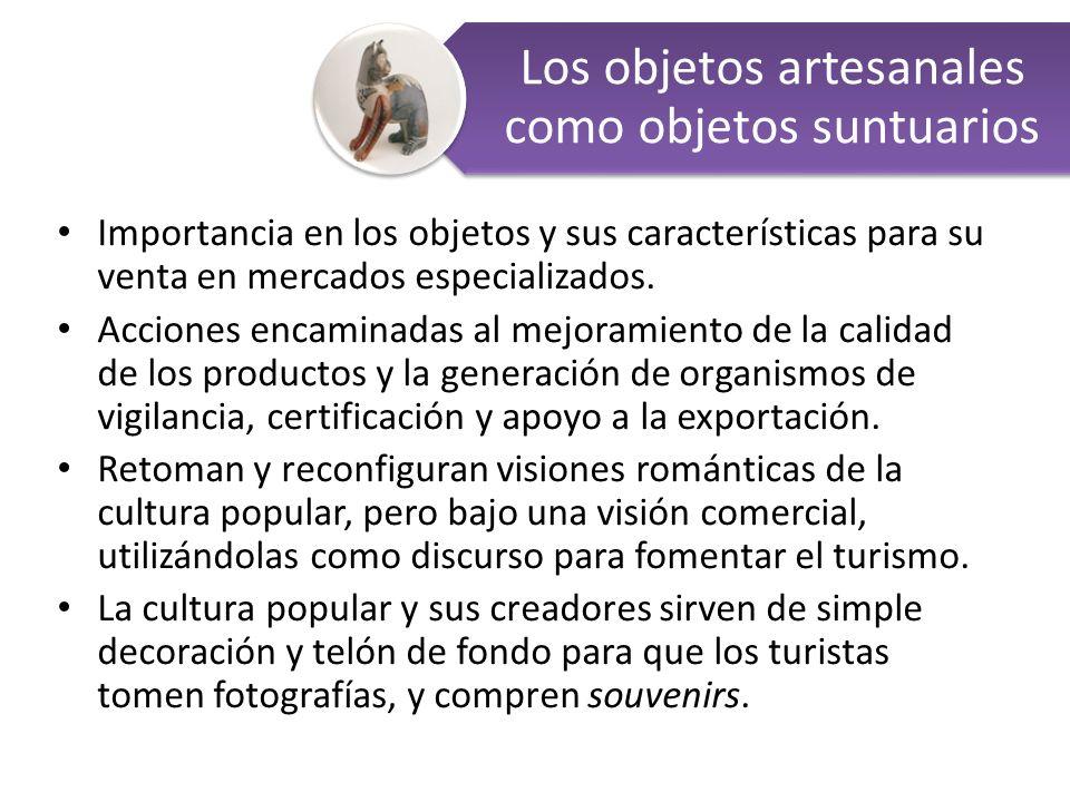 Importancia en los objetos y sus características para su venta en mercados especializados.