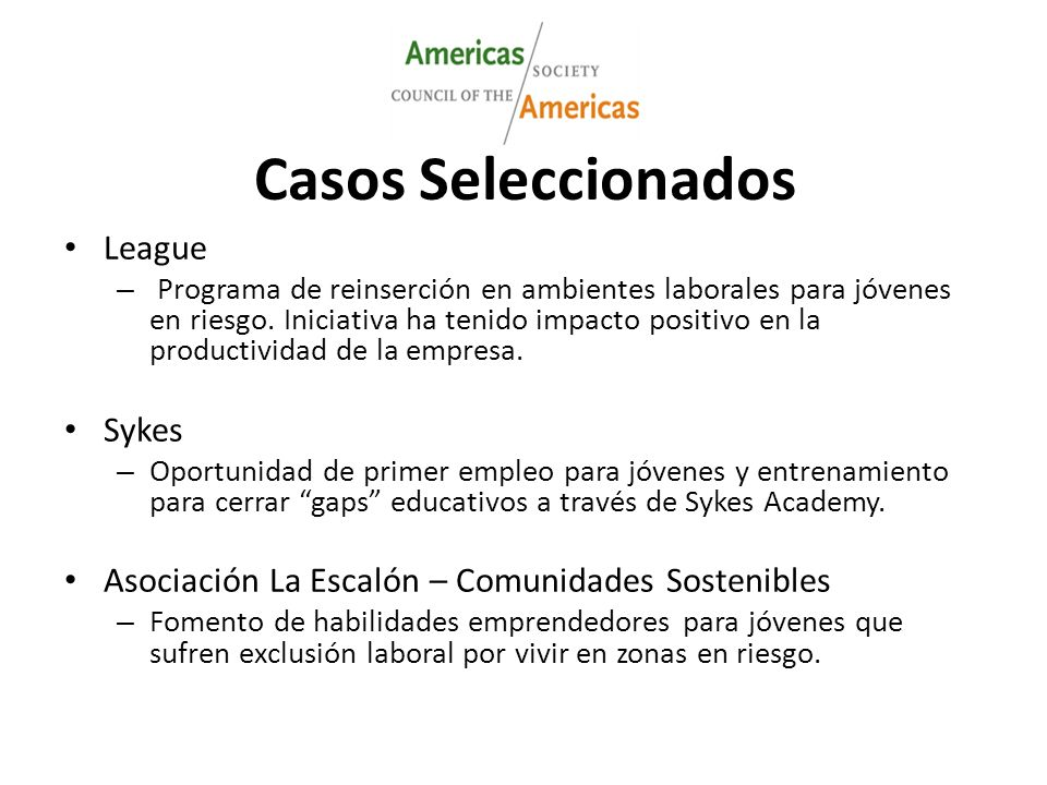 Casos Seleccionados League – Programa de reinserción en ambientes laborales para jóvenes en riesgo.