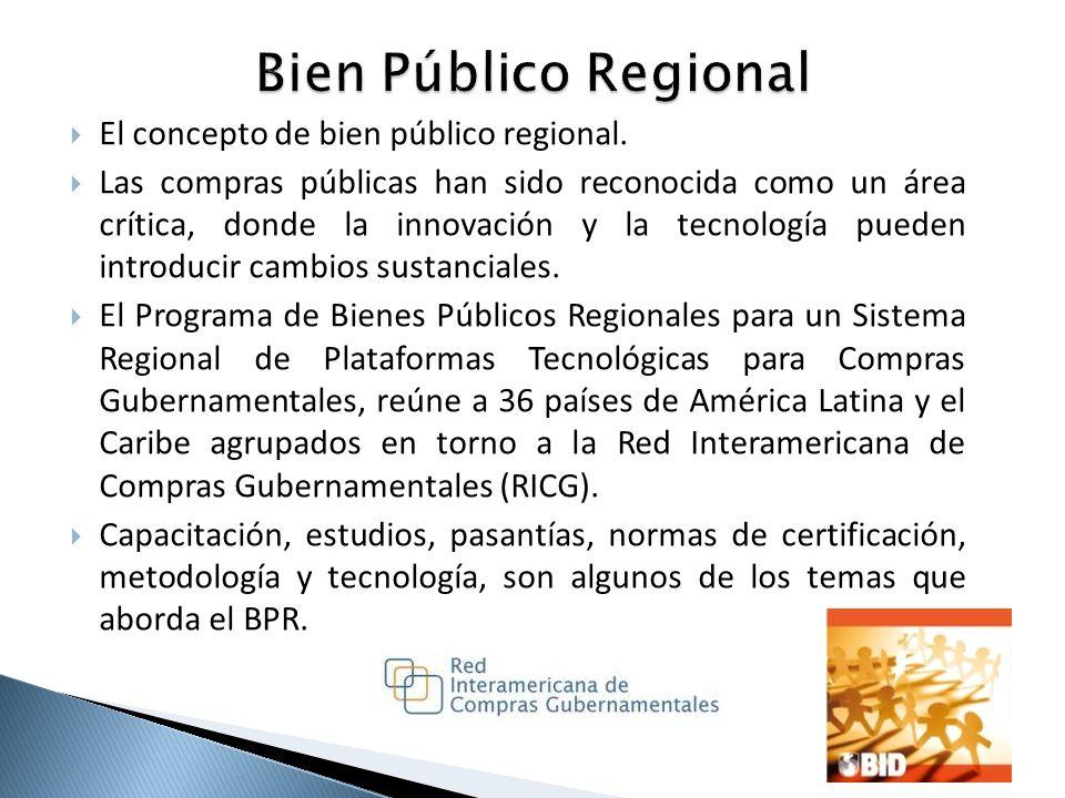 El concepto de bien público regional. Las compras públicas han sido reconocida como un área crítica, donde la innovación y la tecnología pueden introd
