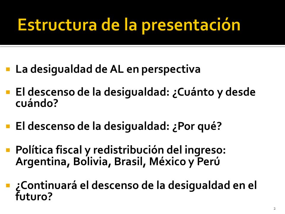 Latinoamérica sigue siendo la región más desigual Política fiscal: LA redistribuye poco.