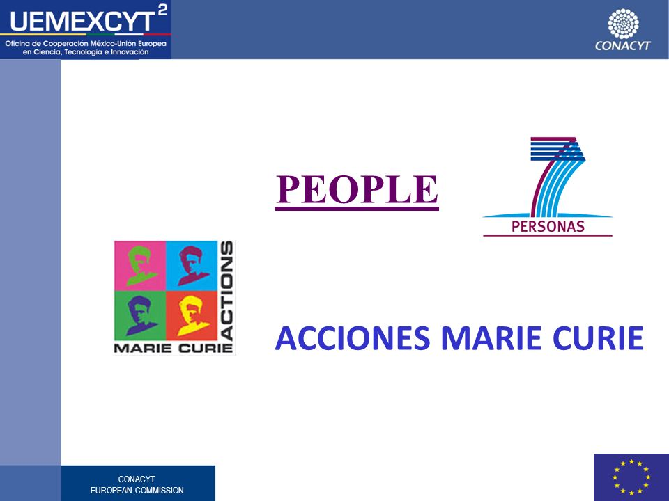 CONACYT EUROPEAN COMMISSION PEOPLE ACCIONES MARIE CURIE