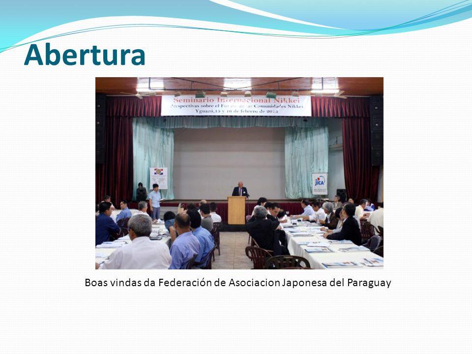 Abertura Boas vindas da Federación de Asociacion Japonesa del Paraguay