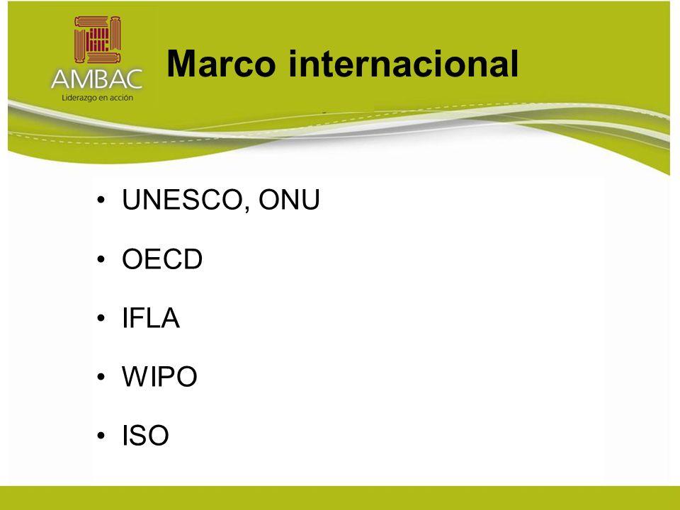 Marco internacional UNESCO, ONU OECD IFLA WIPO ISO