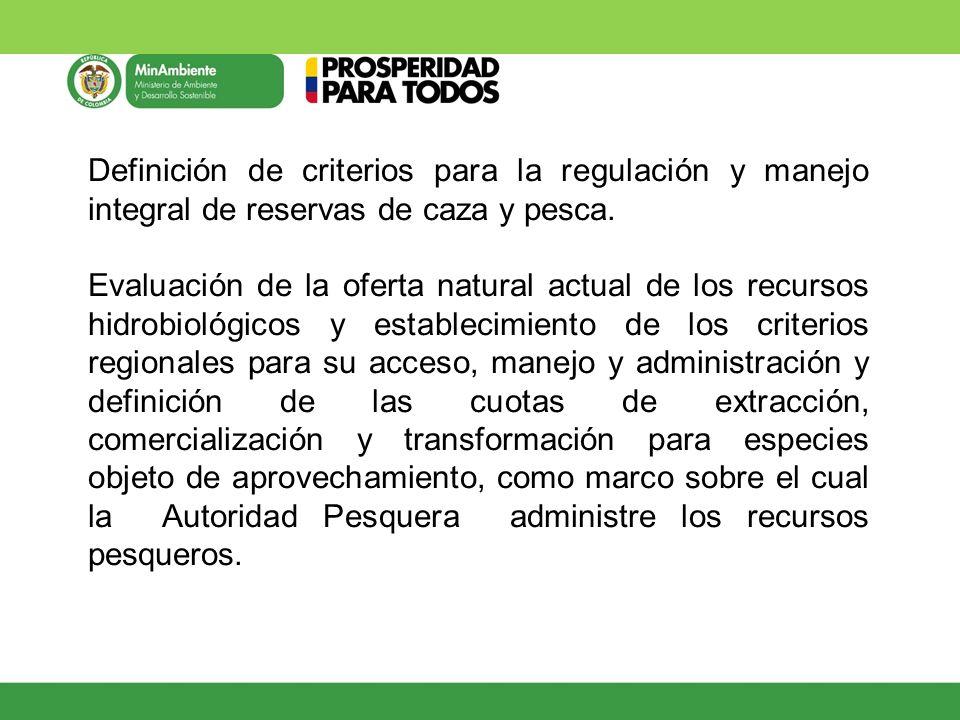 Definición de criterios para la regulación y manejo integral de reservas de caza y pesca. Evaluación de la oferta natural actual de los recursos hidro