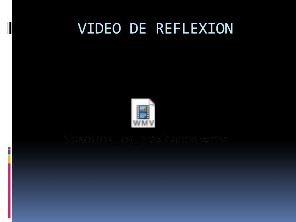 VIDEO DE REFLEXION