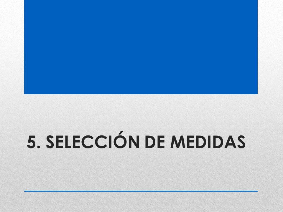 5. SELECCIÓN DE MEDIDAS