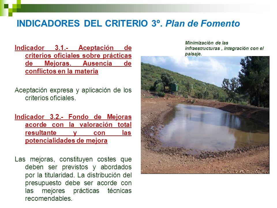INDICADORES DEL CRITERIO 3º. Plan de Fomento Indicador 3.1.- Aceptación de criterios oficiales sobre prácticas de Mejoras. Ausencia de conflictos en l