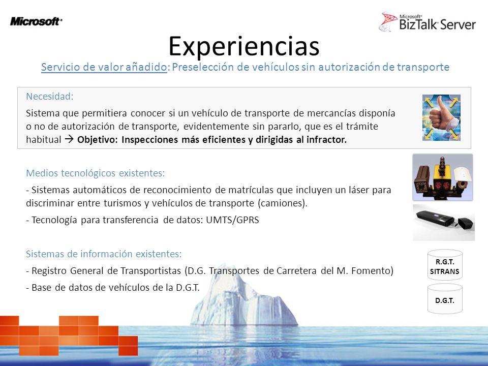 Experiencias Servicio Web consulta al Registro General de Transportistas y, dependiendo de la casuística, consulta a la Dirección General de Tráfico.