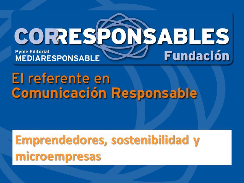 EMPRENDEDORES: Somos una editorial especializada en Responsabilidad Social y Sostenibilidad que se creó en 2005 cuando se publicó el primer Anuario Corresponsables.