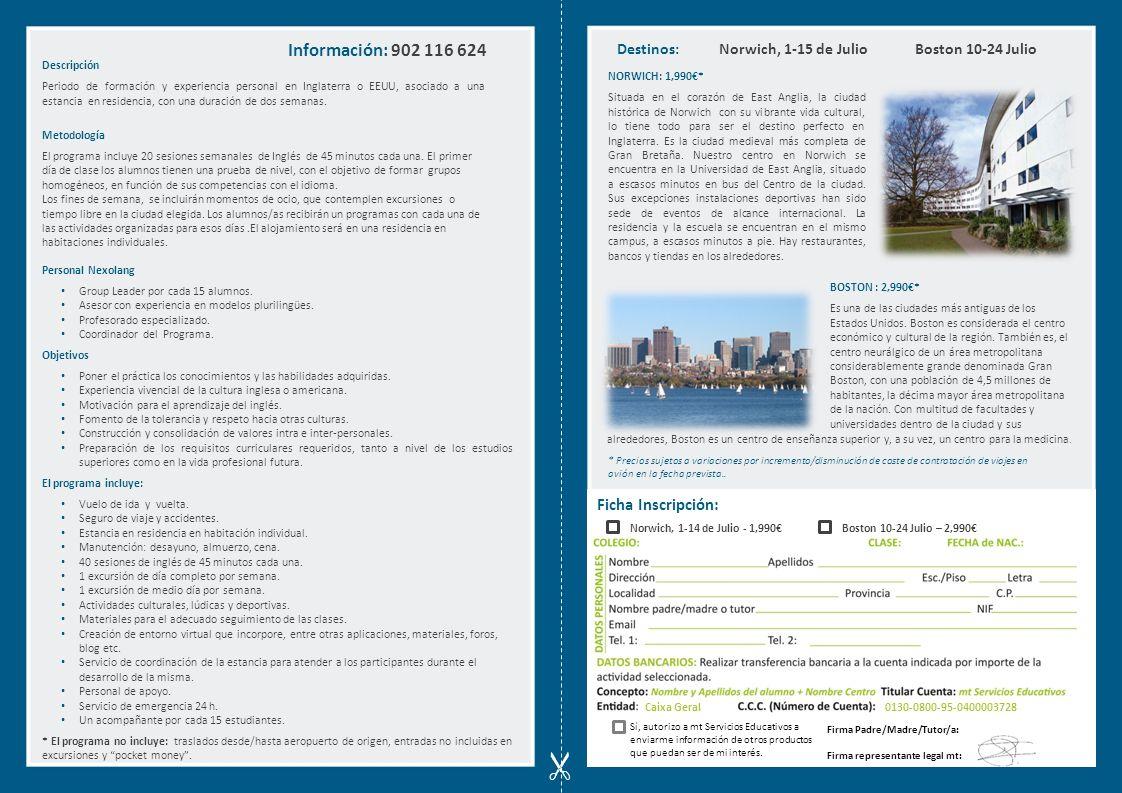 Descripción Periodo de formación y experiencia personal en Inglaterra o EEUU, asociado a una estancia en residencia, con una duración de dos semanas.