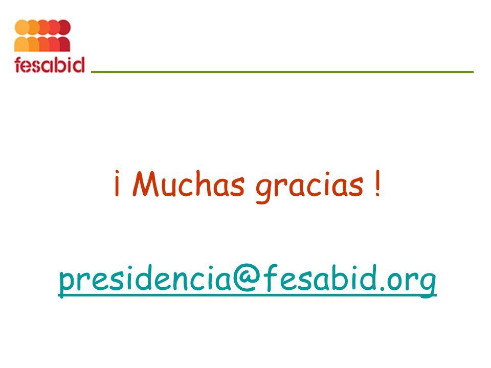 ¡ Muchas gracias ! presidencia@fesabid.org